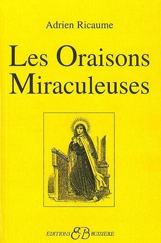 ORAISONS MIRACULEUSES -LES-: RICAUME ADRIEN