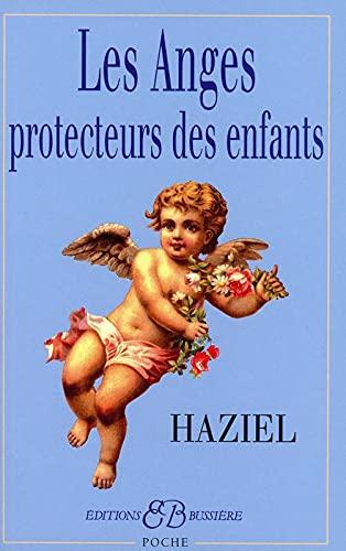 ANGES PROTECTEURS DES ENFANTS -LES-: HAZIEL