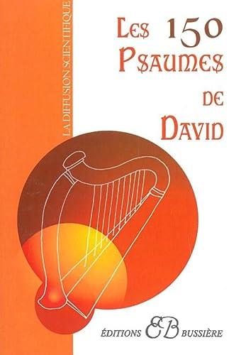 Les 150 psaumes de David: Anonyme