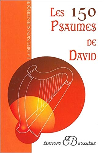 9782850902512: Les 150 psaumes de David (French Edition)