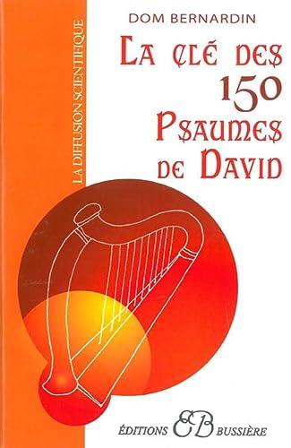 LA CLE DES 150 PSAUMES DE DAVID: BERNARDIN, DOM