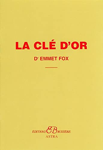 9782850902734: la cle d'or (French Edition)