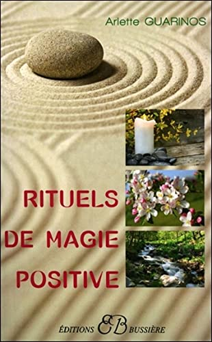 9782850903113: Rituels de magie positive (French Edition)