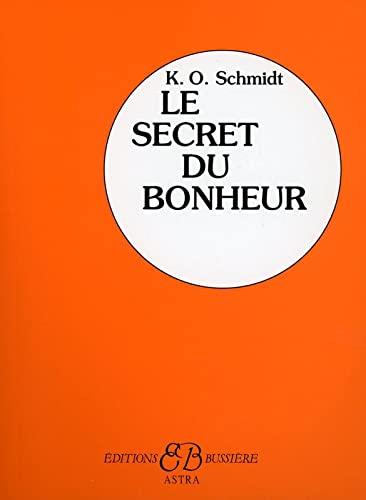 9782850903212: Le Secret du Bonheur (French Edition)