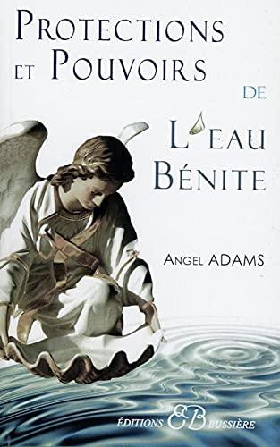 9782850903359: Protections et pouvoirs de l'eau bénite (French Edition)