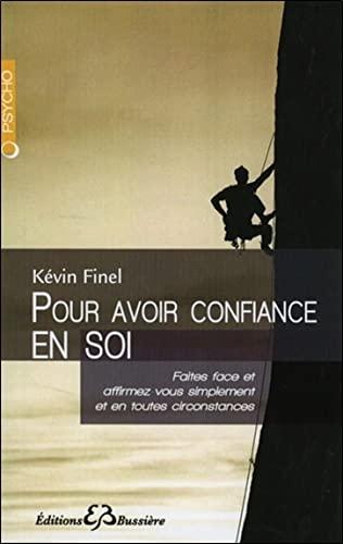 POUR AVOIR CONFIANCE EN SOI: FINEL KEVIN
