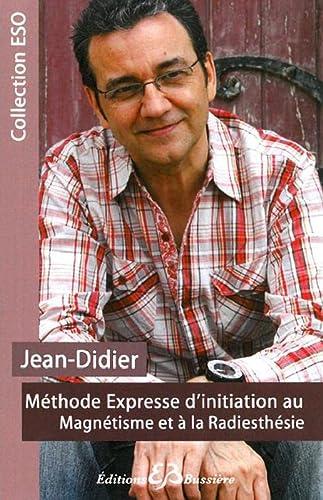 METHODE EXPRESSE INITIATION MAGNETISME: JEAN DIDIER