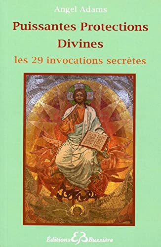 9782850904066: Puissantes Protections Divines : Les 29 Invocations secretes (French Edition)