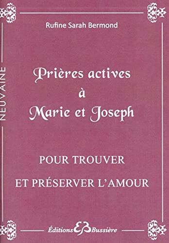 PRIÈRES ACTIVES À MARIE ET JOSEPH: BERMOND RUFINE SARAH