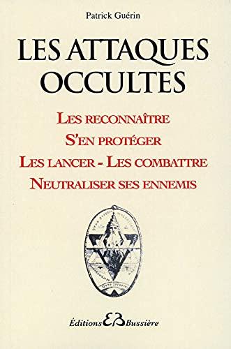 ATTAQUES OCCULTES -LES-: GUERIN PATRICK