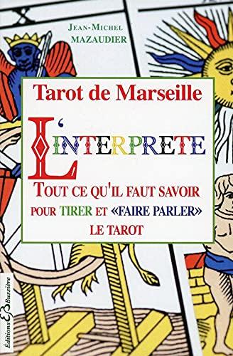 L'interprète : Tarot de Marseille, Arcanes Majeurs: Jean-Michel Mazaudier