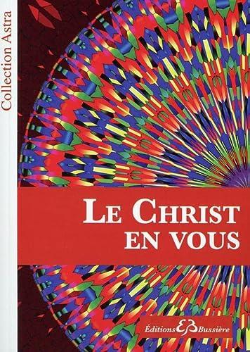 9782850905162: Le Christ en Vous