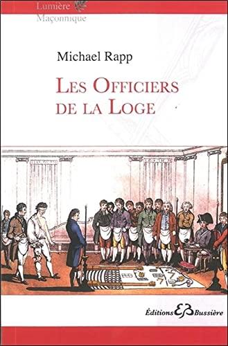 OFFICIERS DE LA LOGE -LES-: RAPP MICHAEL