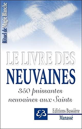 Le Livre des Neuvaines - 350 puissantes: Manasse, Benjamin