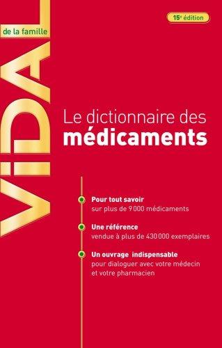 9782850911897: Vidal de la famille : le dictionnaire des médicaments