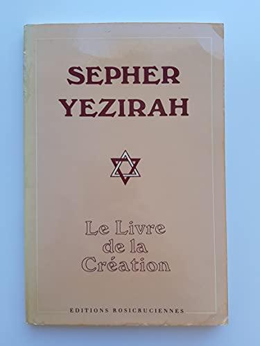 9782850950728: Sefer Yezira : le livre de la création