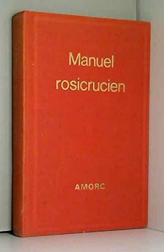 9782850950858: Manuel rosicrucien (Bibliothèque rosicrucienne en langue française)