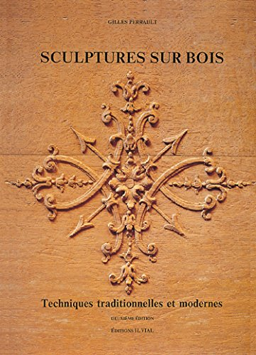 9782851010162: Sculptures sur bois. Techniques traditionnelles