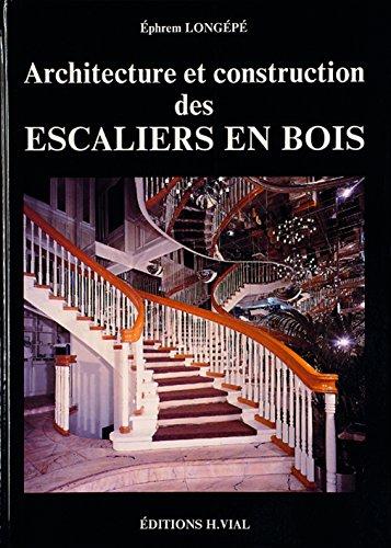 9782851010230: Architecture et construction des escaliers en bois