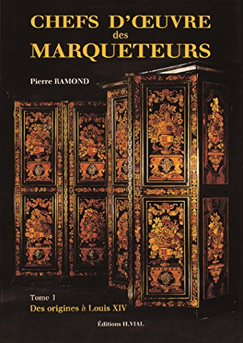 Chefs-d'oeuvre des marqueteurs (French Edition): Ramond, Pierre