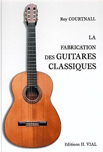 9782851010339: La fabrication des guitares classiques : methode espagnol