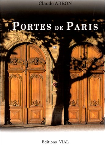 Portes De Paris.: Abron, Claude.
