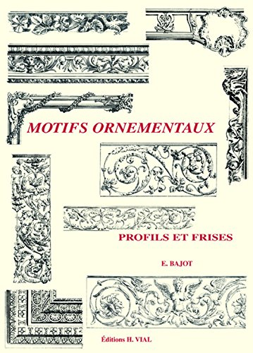 9782851010407: Motifs ornementaux : Profils et frises