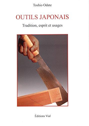 9782851010865: Outils japonais : Tradition, esprit et usages