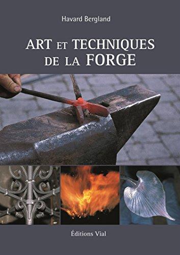 9782851010971: Arts et techniques de la forge (French Edition)