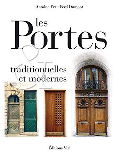 Les Portes: traditionnelles et modernes Portes d'Europe (French Language Text).: Antoine Err ...