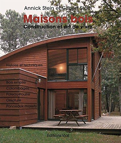 9782851011022: Maisons bois : Construction et art de vivre