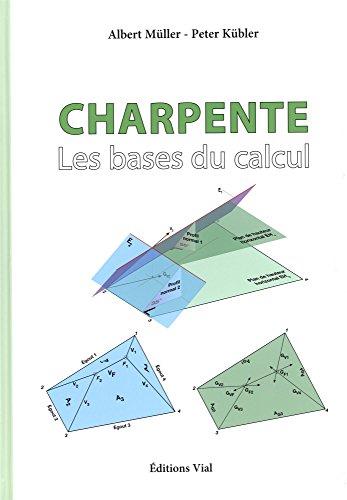CHARPENTE LES BASES DU CALCUL: KUBLER / MULLER