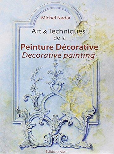 9782851011183: Art & Techniques de la peinture décorative : Edition bilingue français-anglais