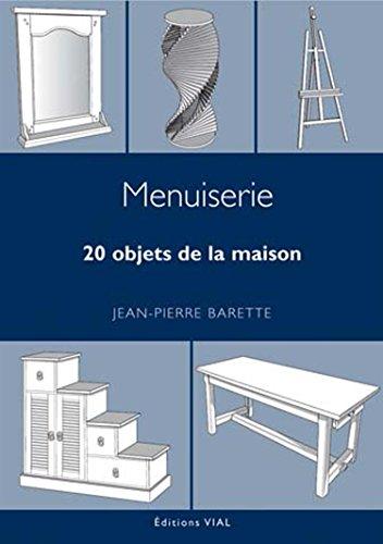 MENUISERIE -20 OBJETS DE LA MAISON-: BARETTE JEAN PIERRE