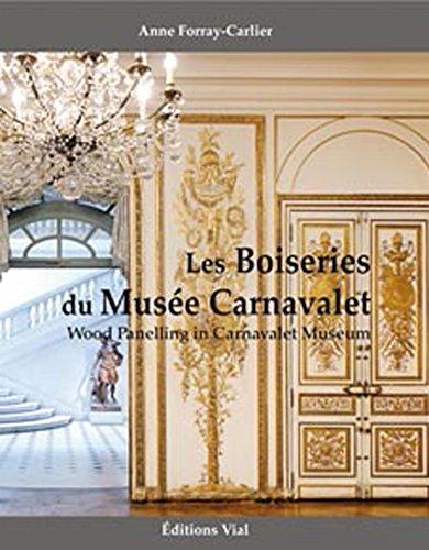 9782851011473: les boiseries du musée Carnavalet / Wood Panelling in the Carnavalet Museum