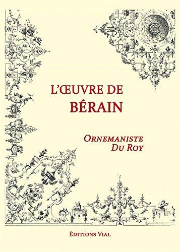 9782851011619: Motifs ornementaux, l'oeuvre de Bérain : Ornemaniste du Roy