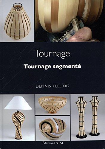 TOURNAGE -TOURNAGE SEGMENTE-: KEELING DENNIS