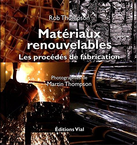 9782851011855: Materiaux Renouvelables, les Procédés de Fabrication