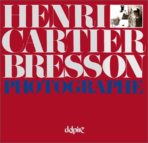 9782851070074: Henri Cartier Bresson : Photographie