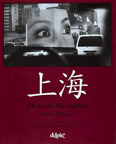 9782851072139: Demain Shanghaï (French Edition)