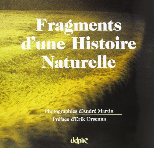 9782851072276: Fragments d'une histoire naturelle