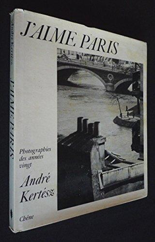 9782851080165: J'aime Paris: Photographies des annees vingt (French Edition)