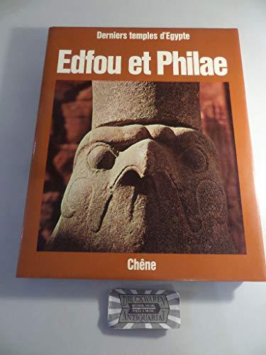 Edfou et Philae: Derniers temples d'Egypte (Les Hauts lieux de l'architecture) (French ...