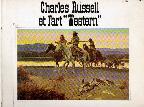 9782851080547: Charles Russell et l'art western