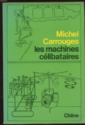 9782851080745: Les machines celibataires