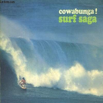 9782851080936: Surf saga: Cowabunga! (French Edition)