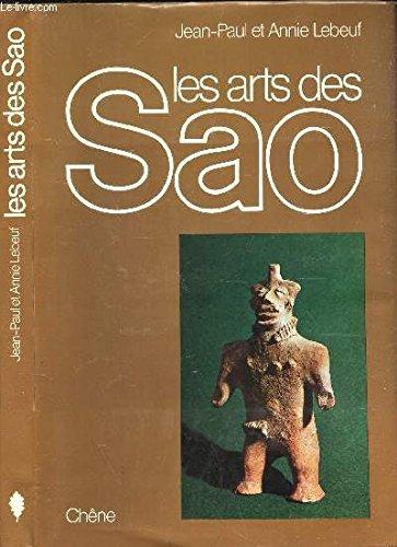 Les arts des Sao: Jean-Paul et Annie Lebeuf