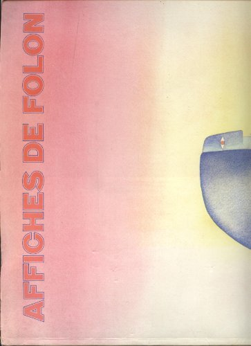 9782851081759: Affiches de Folon (French Edition)
