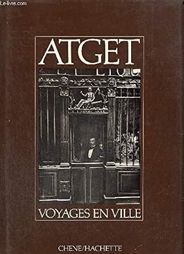 9782851082381: Atget: Voyages En Ville