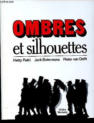 Ombres et silhouettes